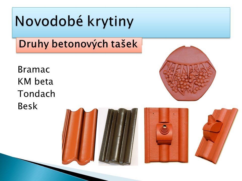 Bramac KM beta Tondach Besk Druhy betonových tašek
