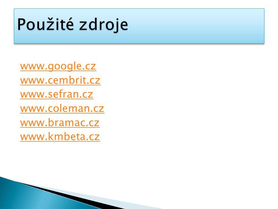 www.google.cz www.cembrit.cz www.sefran.cz www.coleman.cz www.bramac.cz www.kmbeta.cz
