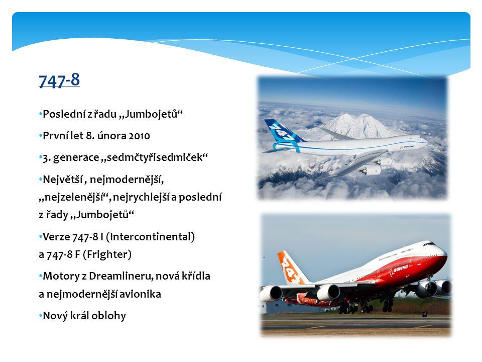 Zajímavosti Boeing 747 přepravil 3,5 miliardy osob.