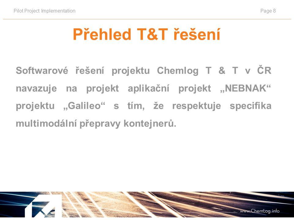 Pilot Project ImplementationPage 9 Pilotní project T&T