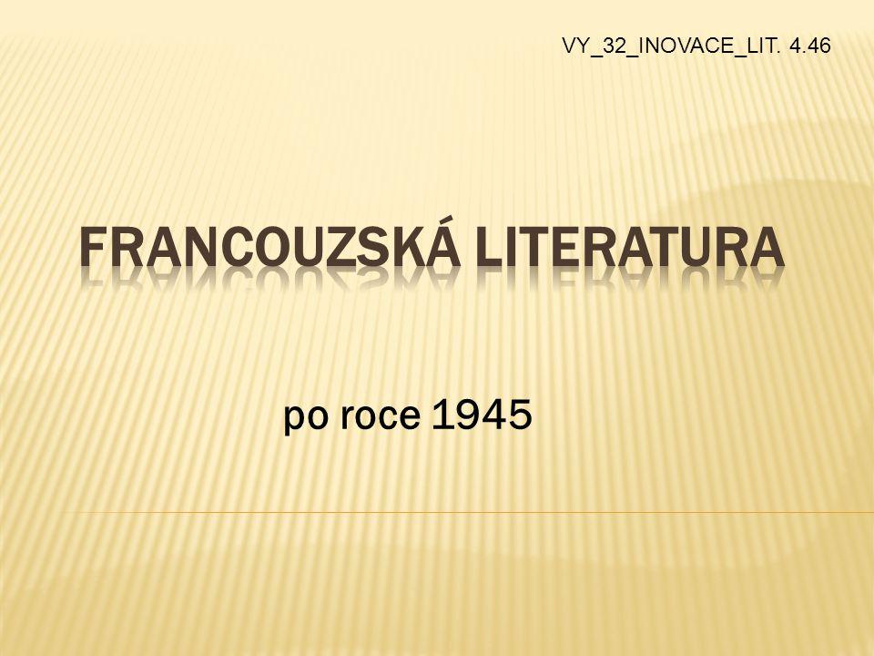 po roce 1945 VY_32_INOVACE_LIT. 4.46
