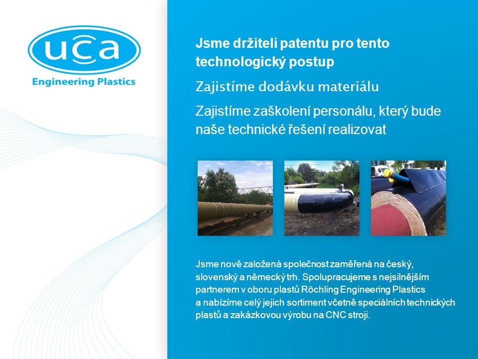 Jsme držiteli patentu pro tento technologický postup Zajistíme dodávku materiálu Zajistíme zaškolení personálu, který bude naše technické řešení realizovat Jsme nově založená společnost zaměřená na český, slovenský a německý trh.