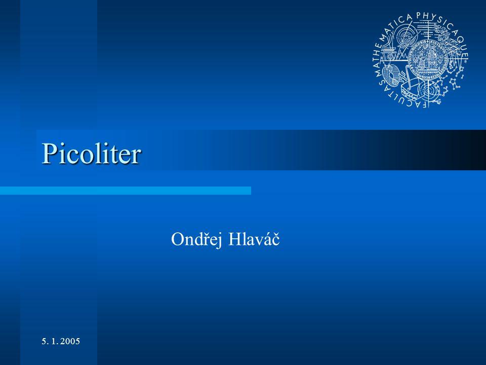5. 1. 2005 Picoliter Ondřej Hlaváč