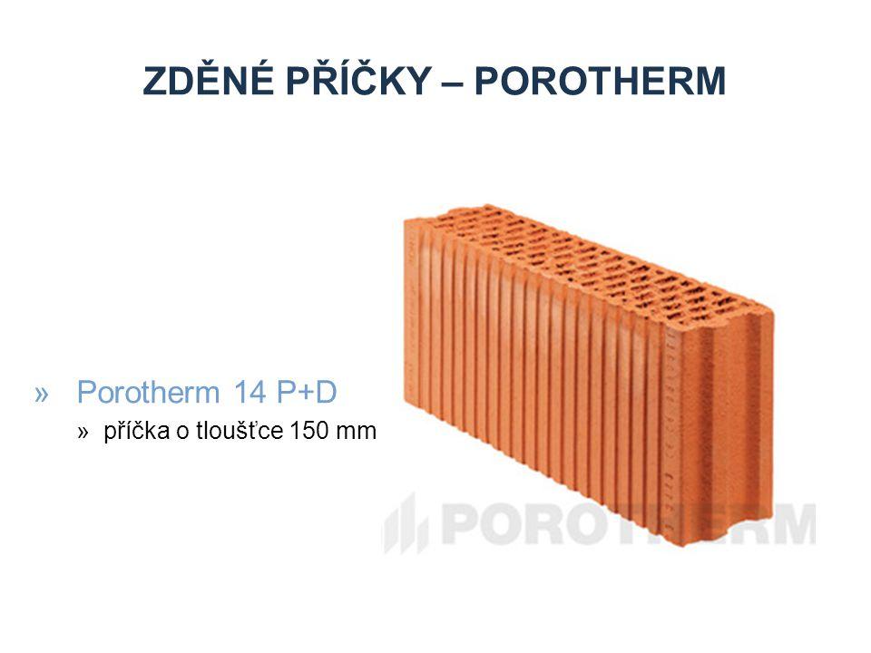 ZDĚNÉ PŘÍČKY – POROTHERM »Porotherm 14 P+D »příčka o tloušťce 150 mm