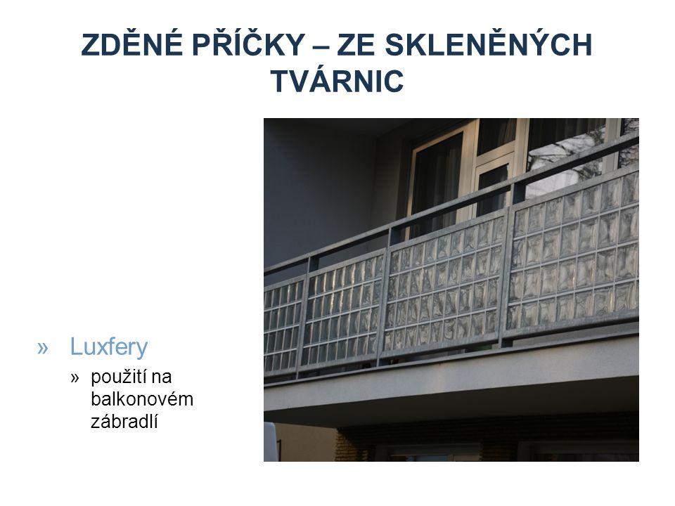 ZDĚNÉ PŘÍČKY – ZE SKLENĚNÝCH TVÁRNIC »Luxfery »použití na balkonovém zábradlí