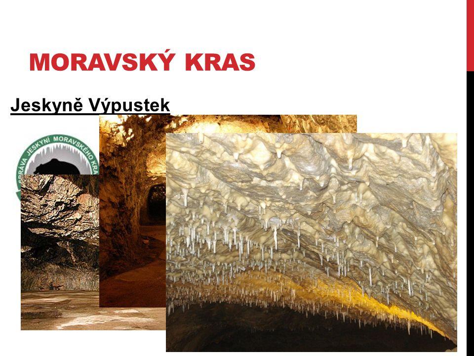 MORAVSKÝ KRAS Jeskyně Výpustek