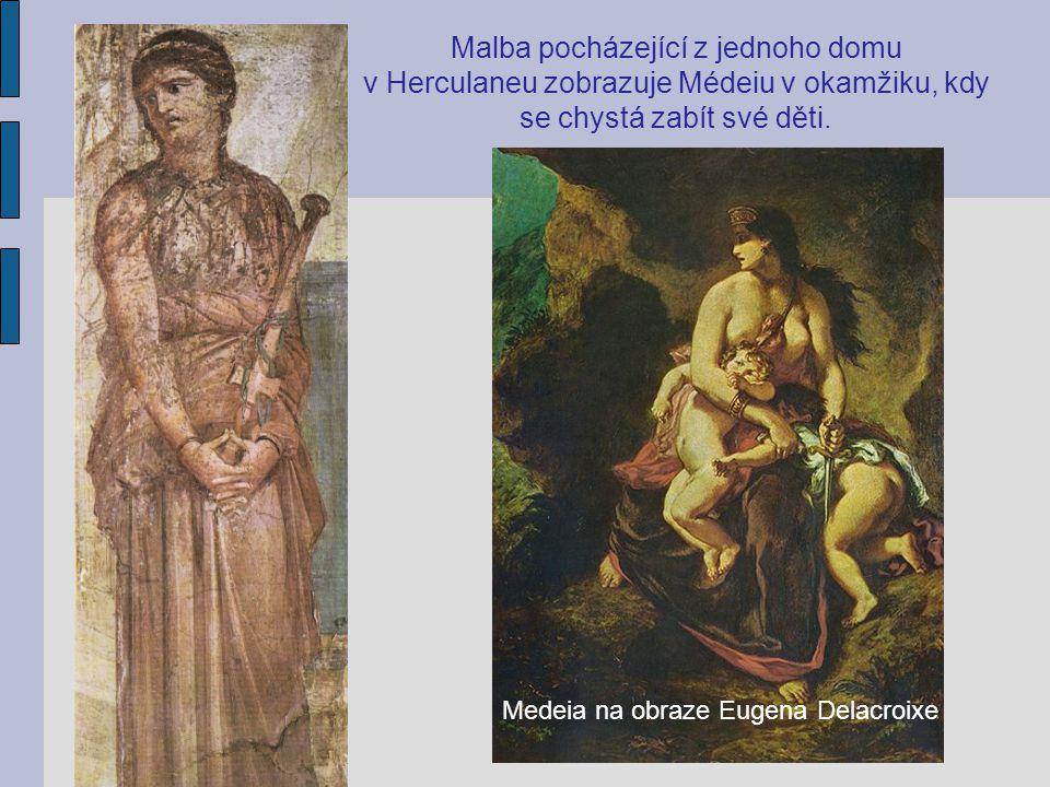 Malba pocházející z jednoho domu v Herculaneu zobrazuje Médeiu v okamžiku, kdy se chystá zabít své děti. Medeia na obraze Eugena Delacroixe