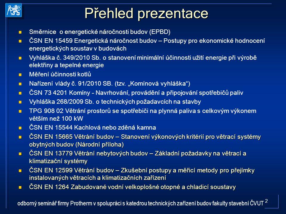 33 Nařízení vlády č.91/2010 S b.