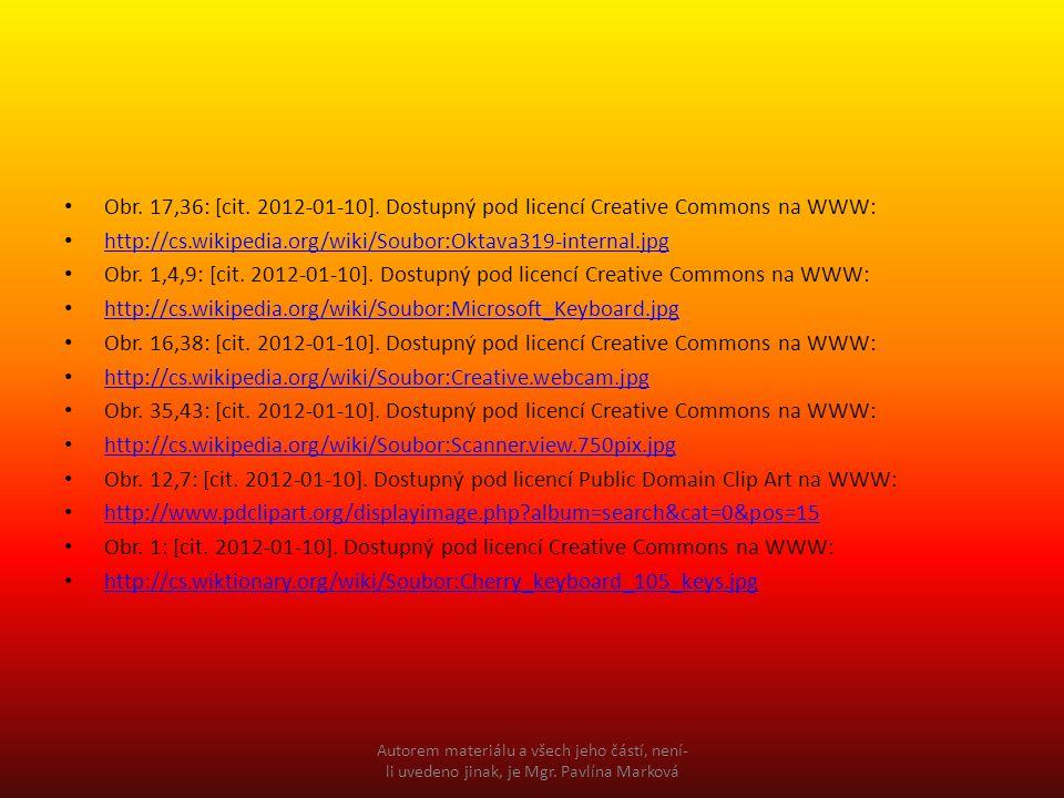Obr. 17,36: [cit. 2012-01-10]. Dostupný pod licencí Creative Commons na WWW: http://cs.wikipedia.org/wiki/Soubor:Oktava319-internal.jpg Obr. 1,4,9: [c