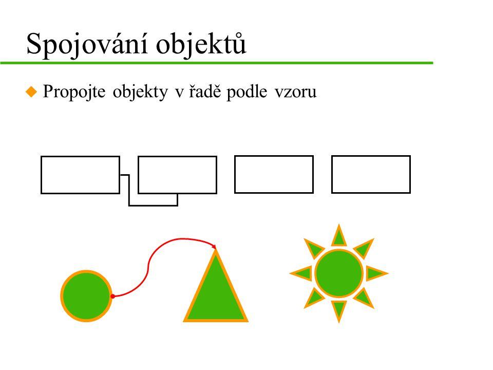 Spojování objektů u Propojte objekty v řadě podle vzoru
