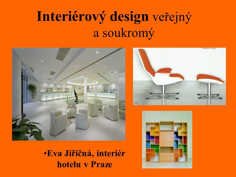 Interiérový design veřejný a soukromý Eva Jiřičná, interiér hotelu v Praze