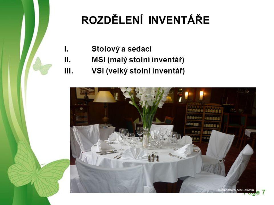 Free Powerpoint TemplatesPage 8 Gastronomická střediska rozdělení inventáře a) hotelový b) restaurační c) barový d) vinárenský e) kavárenský f) stylový