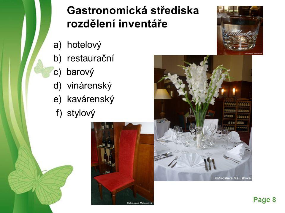 Free Powerpoint TemplatesPage 8 Gastronomická střediska rozdělení inventáře a) hotelový b) restaurační c) barový d) vinárenský e) kavárenský f) stylov