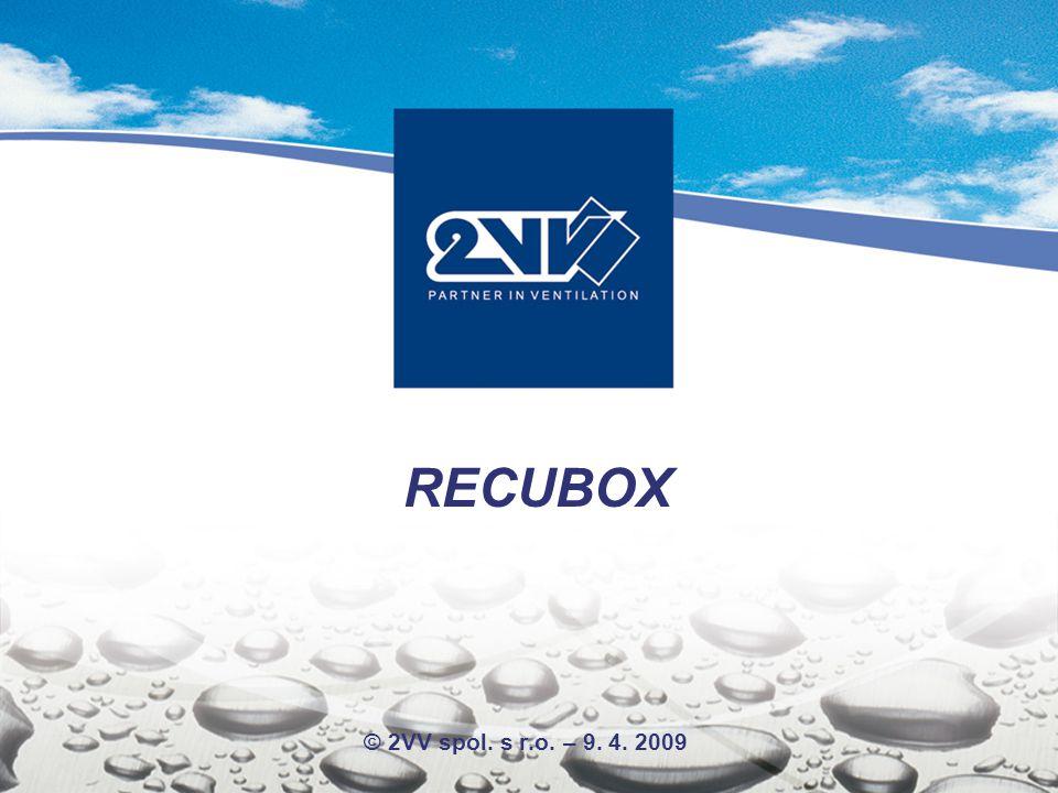 RECUBOX © 2VV spol. s r.o. – 9. 4. 2009