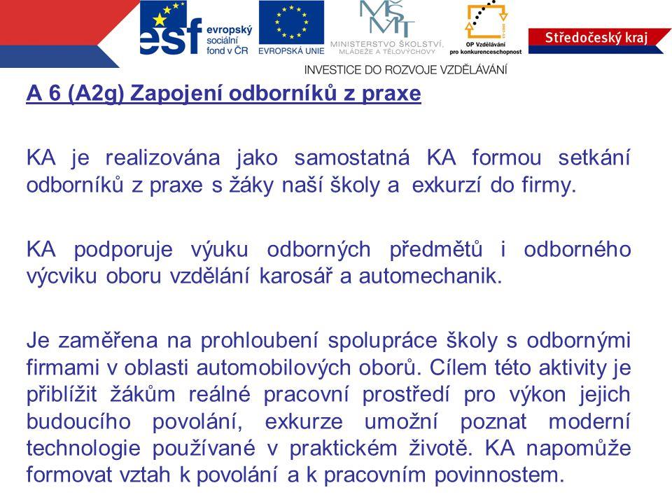 """S odborníkem z praxe je podepsána DPČ a s odbornou firmou pro účely exkurze """"Smlouva o spolupráci ."""