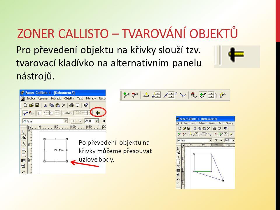 Procvičování učiva Nakreslete různé objekty, např.