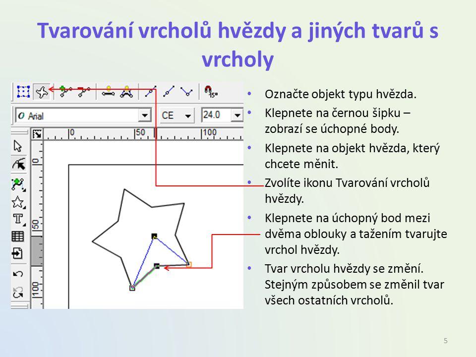 Tvarování vrcholů hvězdy a jiných tvarů s vrcholy Označte objekt typu hvězda.