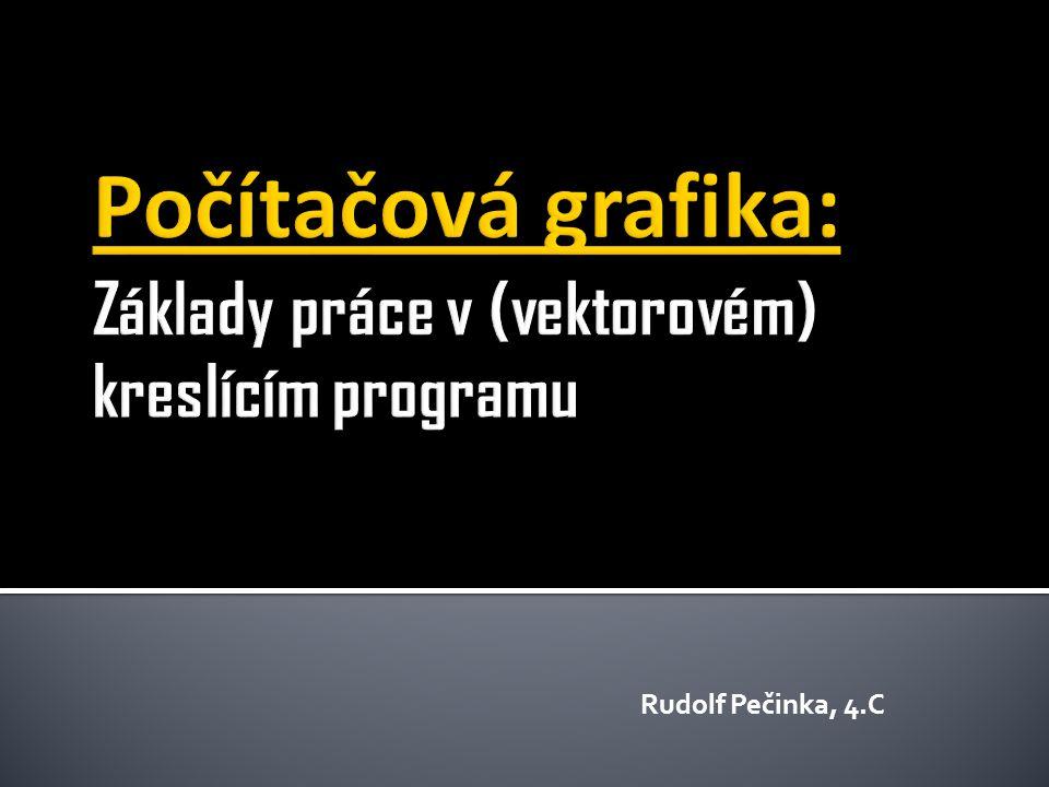 Rudolf Pečinka, 4.C