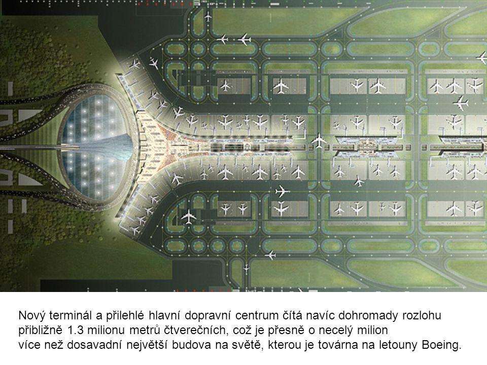 Nový terminál a přilehlé hlavní dopravní centrum čítá navíc dohromady rozlohu přibližně 1.3 milionu metrů čtverečních, což je přesně o necelý milion více než dosavadní největší budova na světě, kterou je továrna na letouny Boeing.