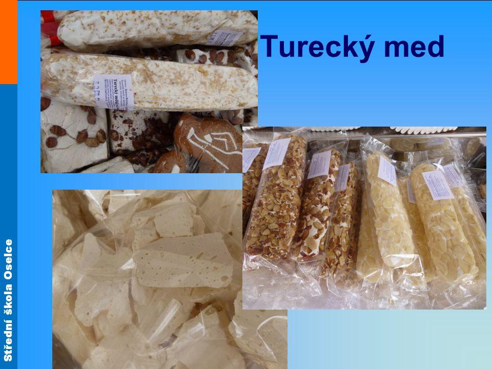 Střední škola Oselce Turecký med