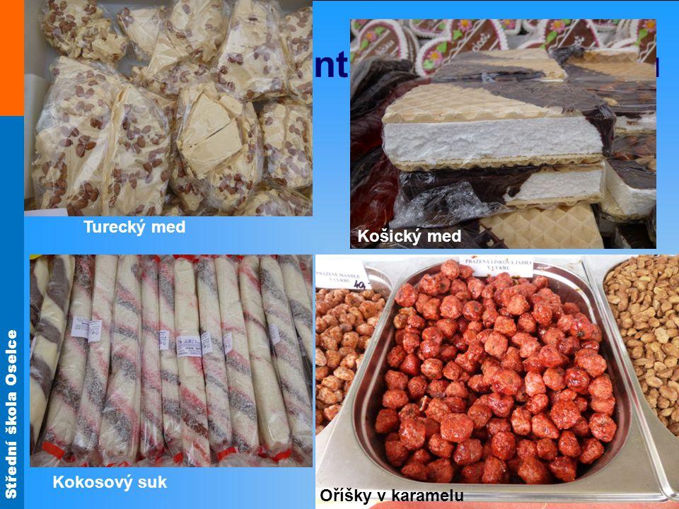 Střední škola Oselce Výrobky orientálního charakteru Turecký med Košický med Kokosový suk Oříšky v karamelu