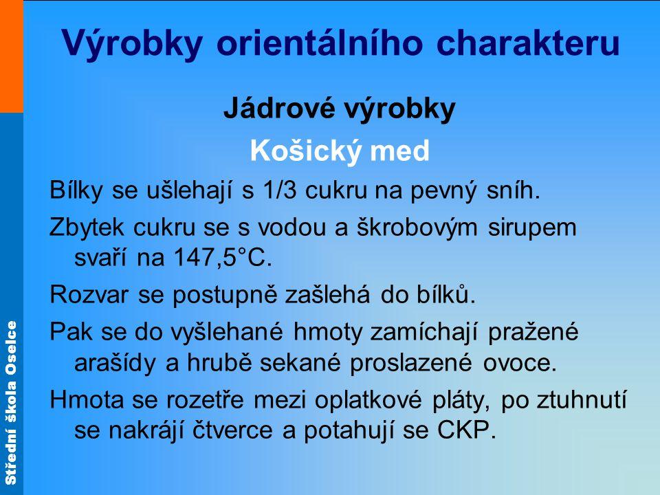 Střední škola Oselce Košický med