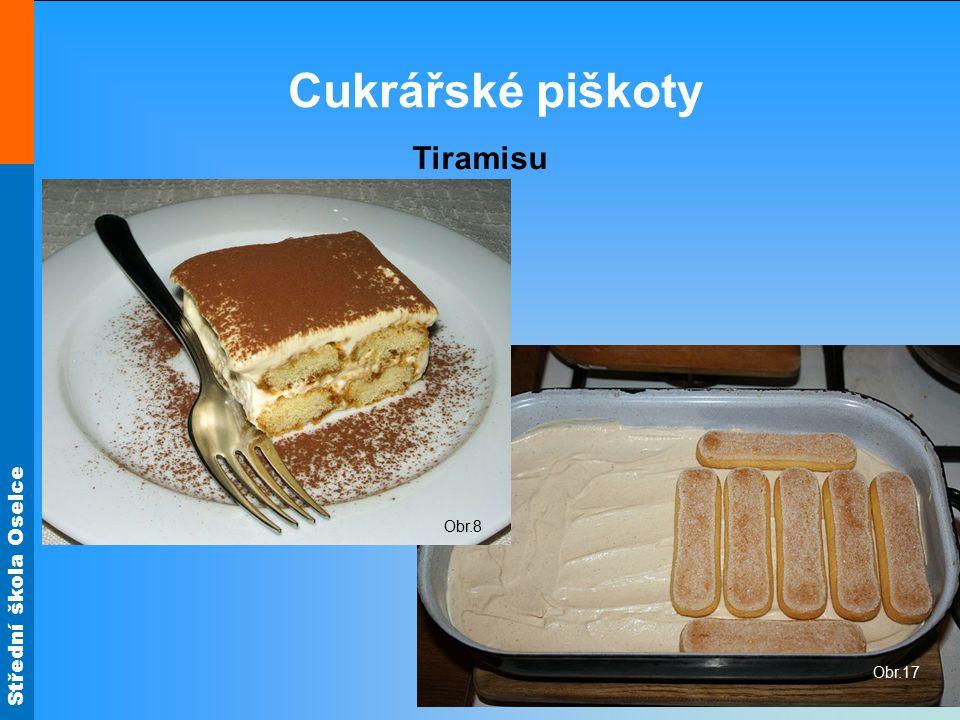Střední škola Oselce Cukrářské piškoty Tiramisu Obr.17 Obr.8