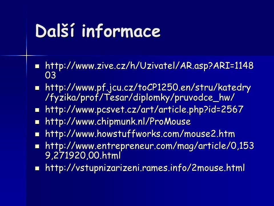 Další informace http://www.zive.cz/h/Uzivatel/AR.asp?ARI=1148 03 http://www.zive.cz/h/Uzivatel/AR.asp?ARI=1148 03 http://www.pf.jcu.cz/toCP1250.en/str