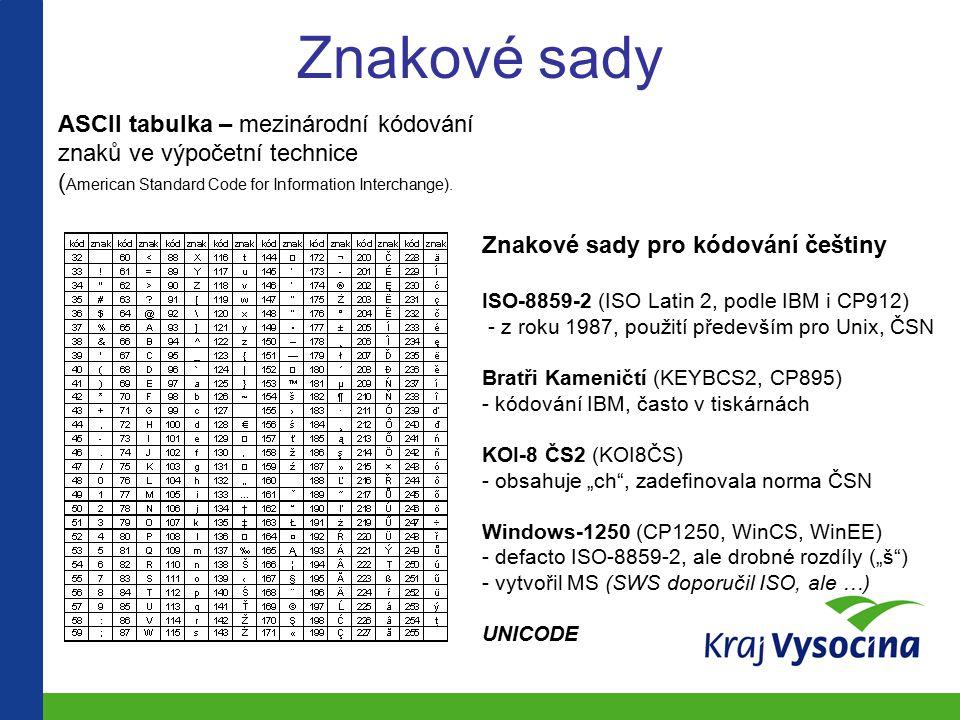 Znakové sady ASCII tabulka – mezinárodní kódování znaků ve výpočetní technice ( American Standard Code for Information Interchange).
