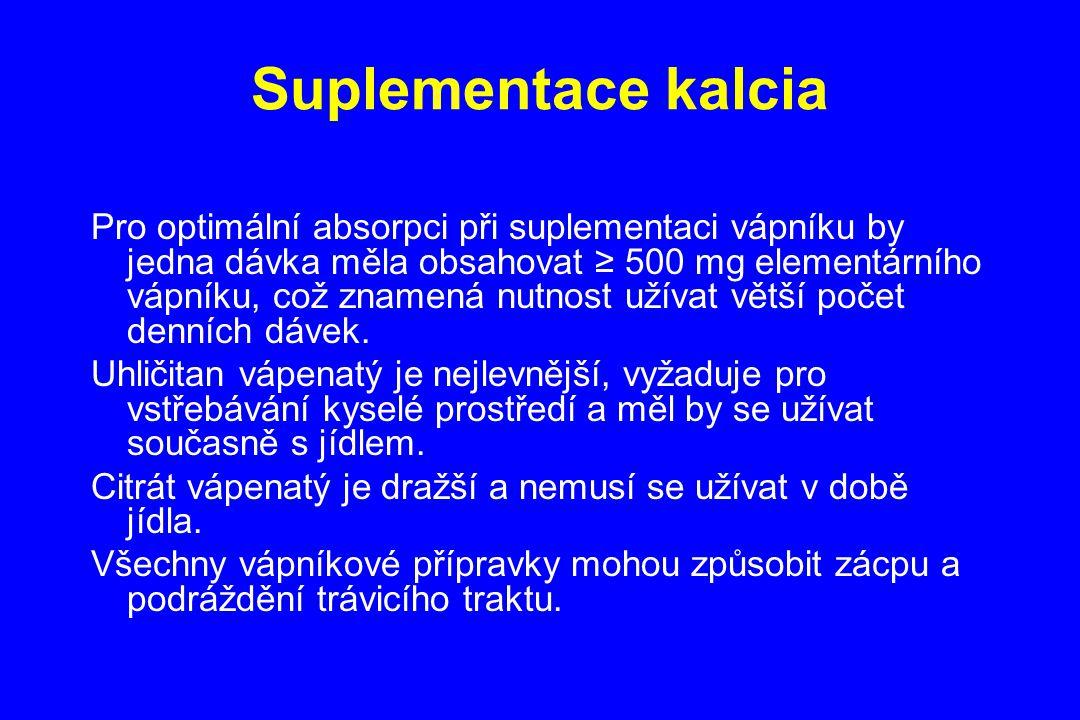 Suplementace kalcia Pro optimální absorpci při suplementaci vápníku by jedna dávka měla obsahovat ≥ 500 mg elementárního vápníku, což znamená nutnost