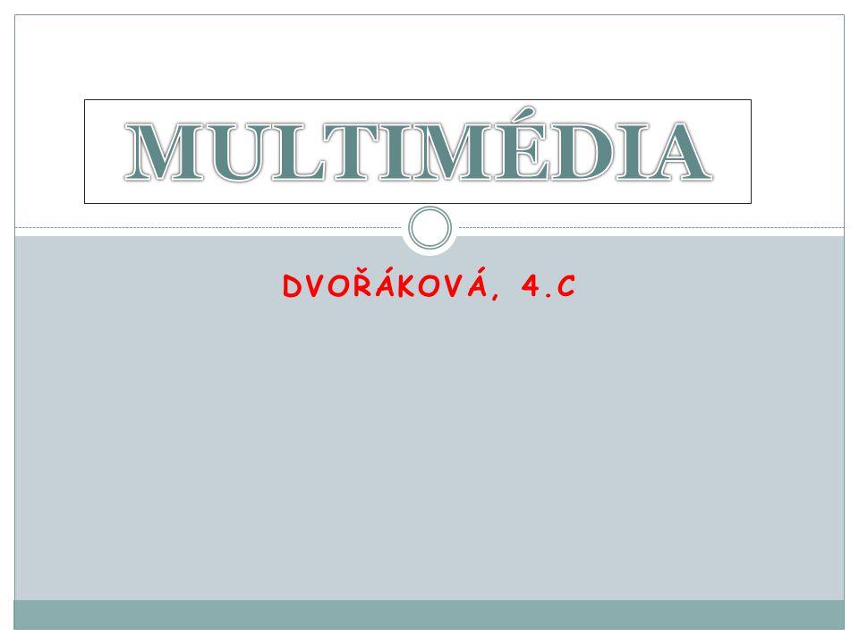 DVOŘÁKOVÁ, 4.C