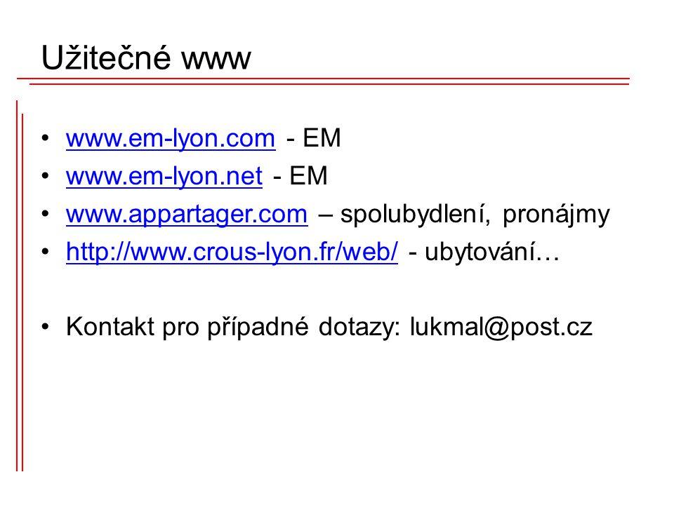 www.em-lyon.com - EMwww.em-lyon.com www.em-lyon.net - EMwww.em-lyon.net www.appartager.com – spolubydlení, pronájmywww.appartager.com http://www.crous