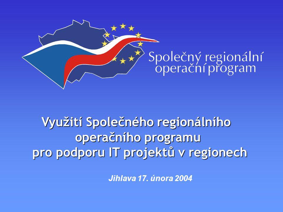 Využití Společného regionálního operačního programu pro podporu IT projektů v regionech Jihlava 17.