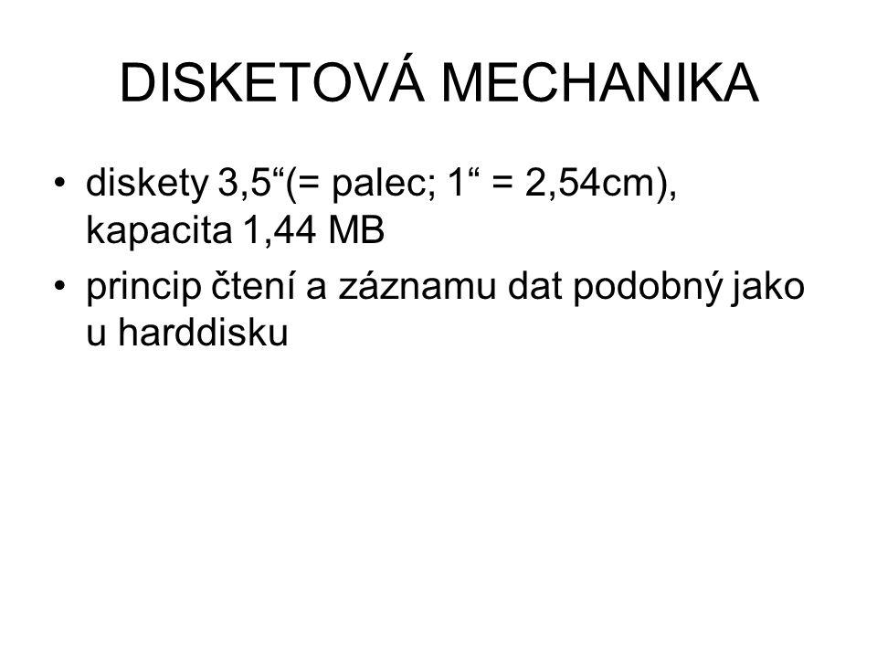 """DISKETOVÁ MECHANIKA diskety 3,5""""(= palec; 1"""" = 2,54cm), kapacita 1,44 MB princip čtení a záznamu dat podobný jako u harddisku"""