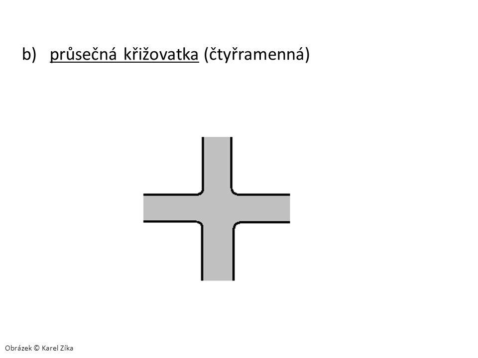 b) průsečná křižovatka (čtyřramenná) Obrázek © Karel Zíka