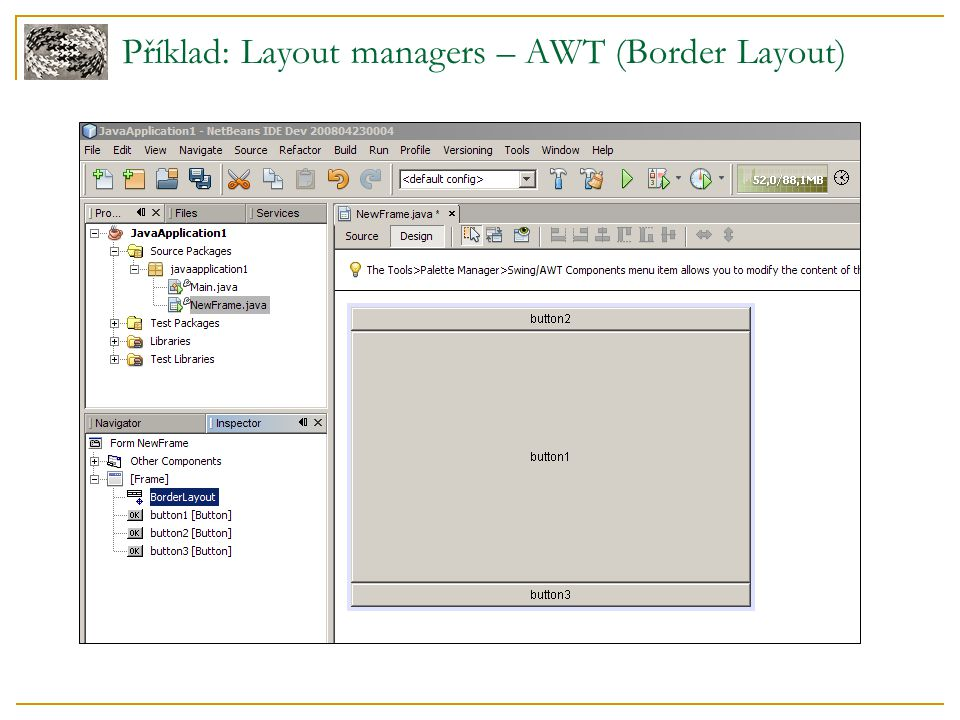 Příklad: Layout managers – AWT (Border Layout)