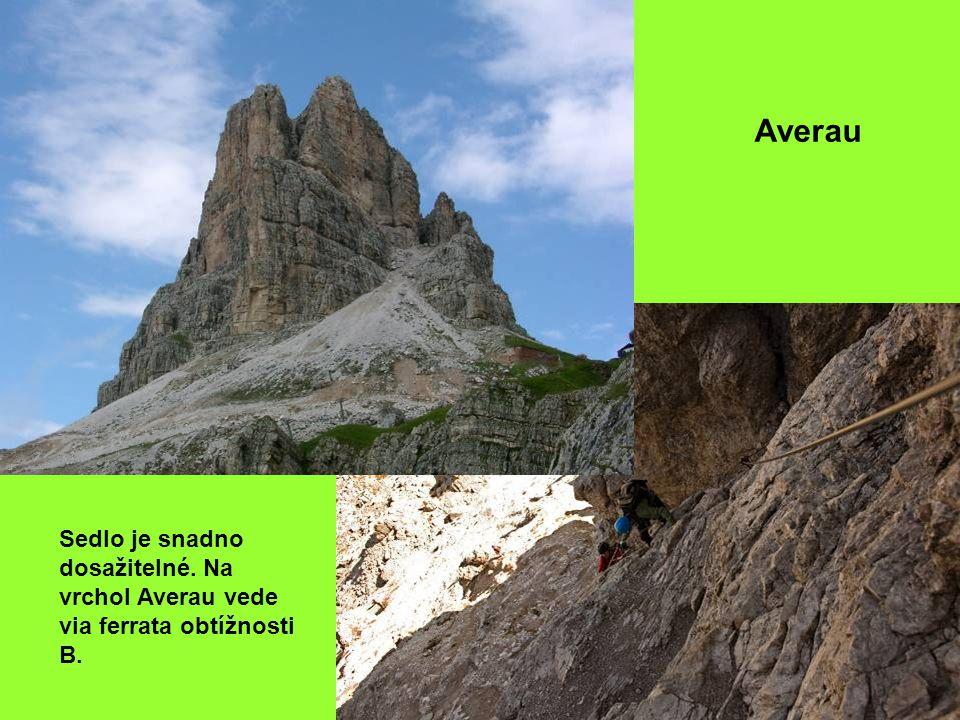 Averau Sedlo je snadno dosažitelné. Na vrchol Averau vede via ferrata obtížnosti B.