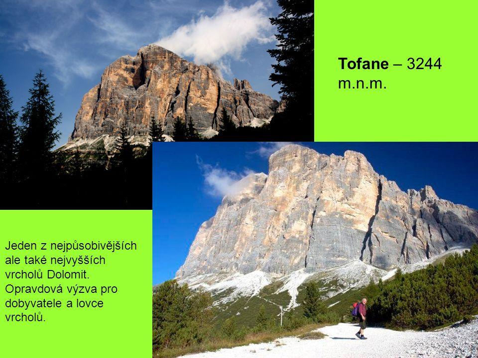 Tofane – 3244 m.n.m. Jeden z nejpůsobivějších ale také nejvyšších vrcholů Dolomit.