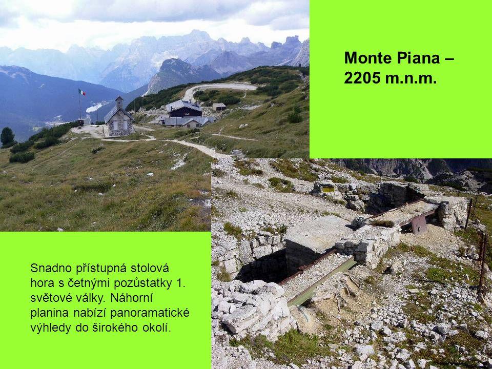 Monte Piana – 2205 m.n.m. Snadno přístupná stolová hora s četnými pozůstatky 1.