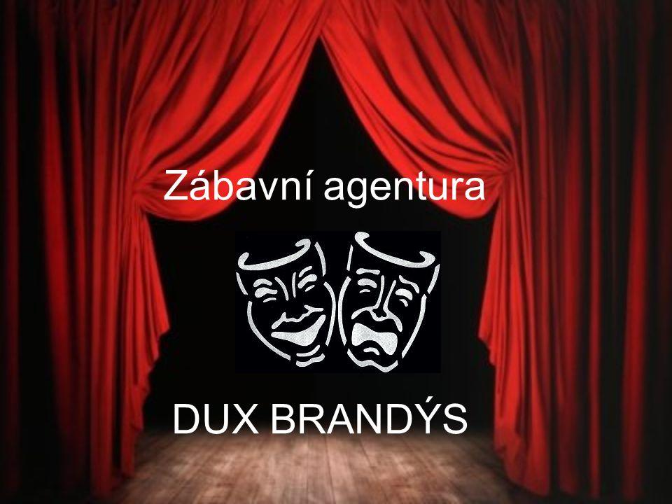 Zábavní agentura DUX BRANDÝS
