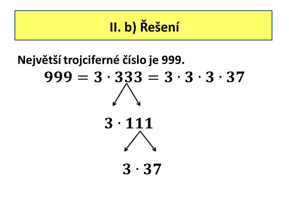 II. b) Řešení