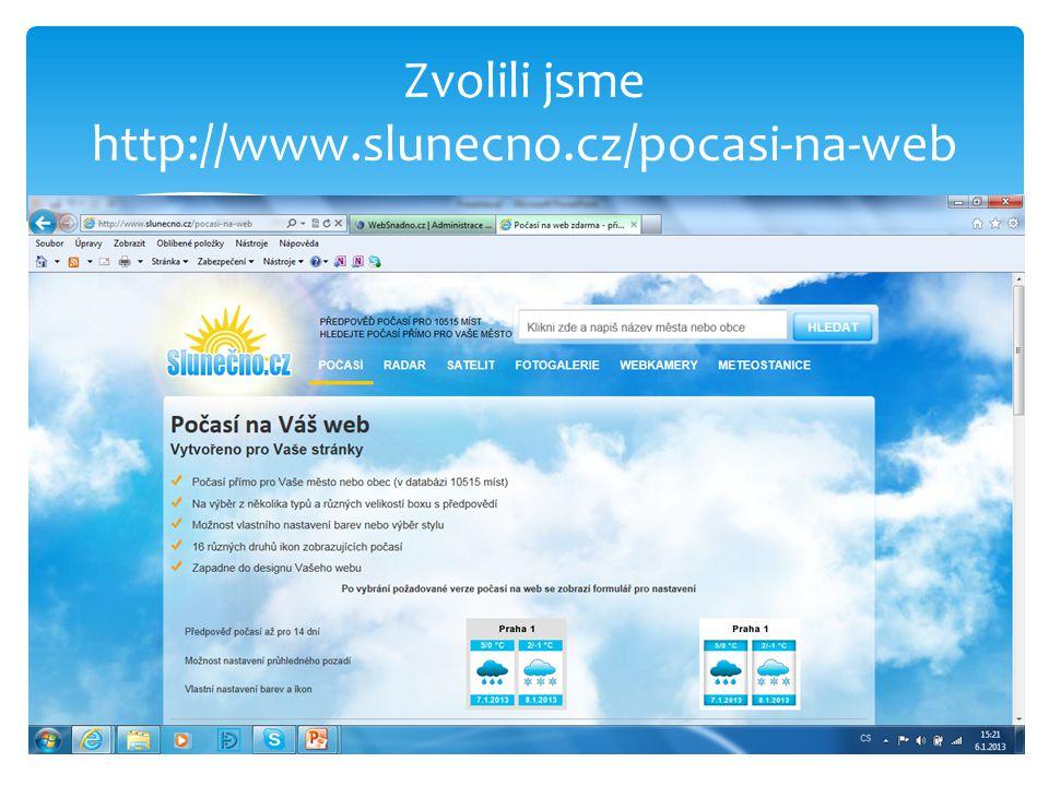 Zvolili jsme http://www.slunecno.cz/pocasi-na-web