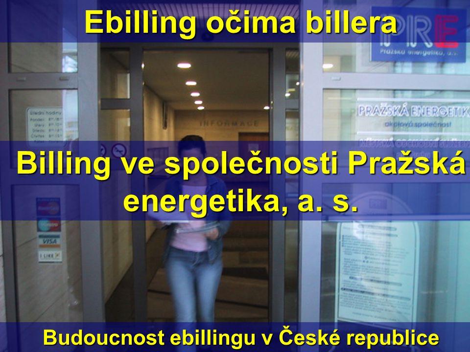 Ebilling očima billera Billing ve společnosti Pražská energetika, a.
