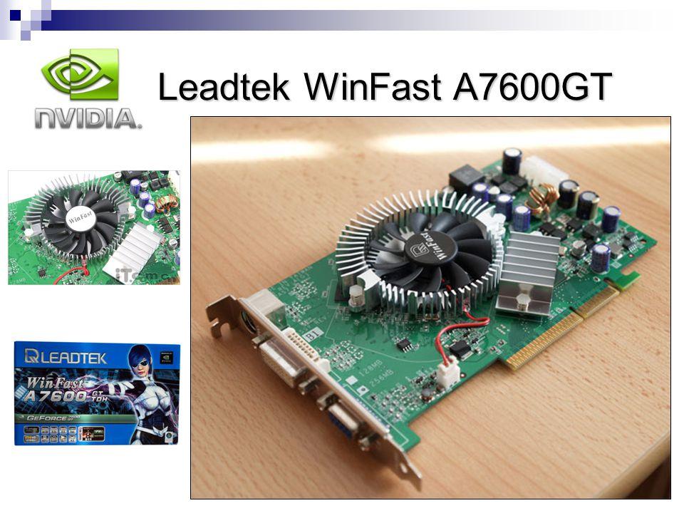 Leadtek WinFast A7600GT nVidia Leadtek WinFast A7600GT