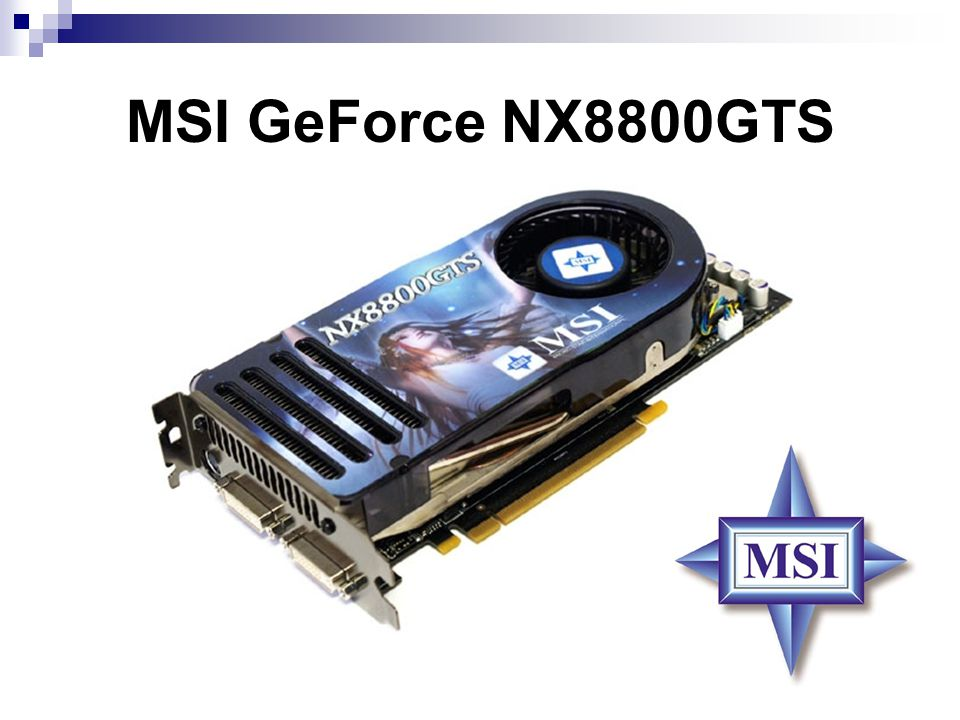 MSI GeForce NX8800GTS