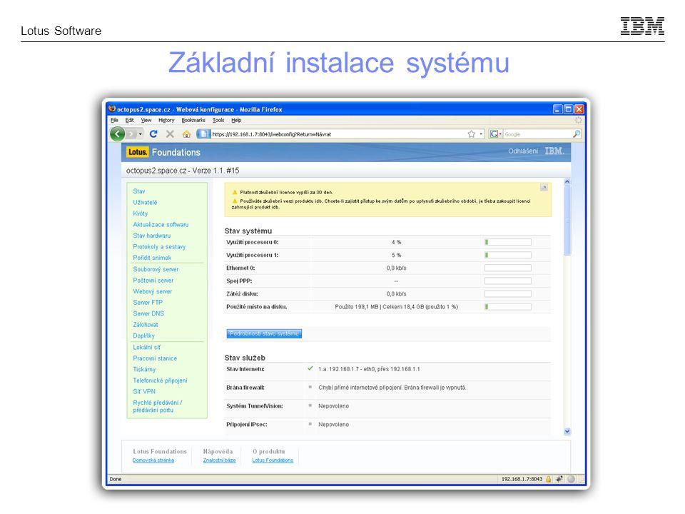 Lotus Software Základní instalace systému