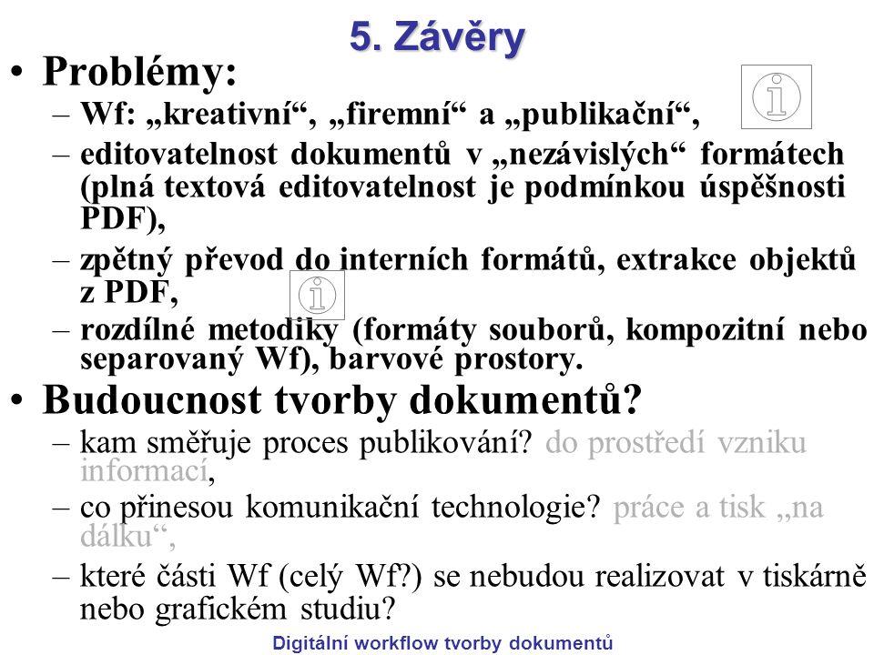 Digitální workflow tvorby dokumentů 5.