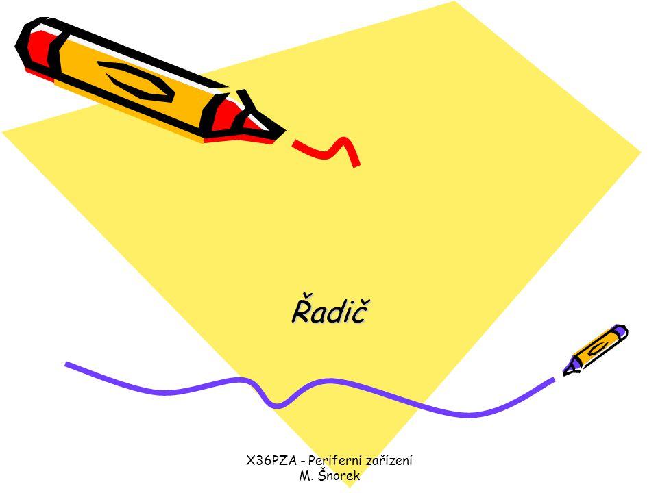 X36PZA - Periferní zařízení M.Šnorek Obsah přednášky Komponenty řadiče, znakový/grafický displej.