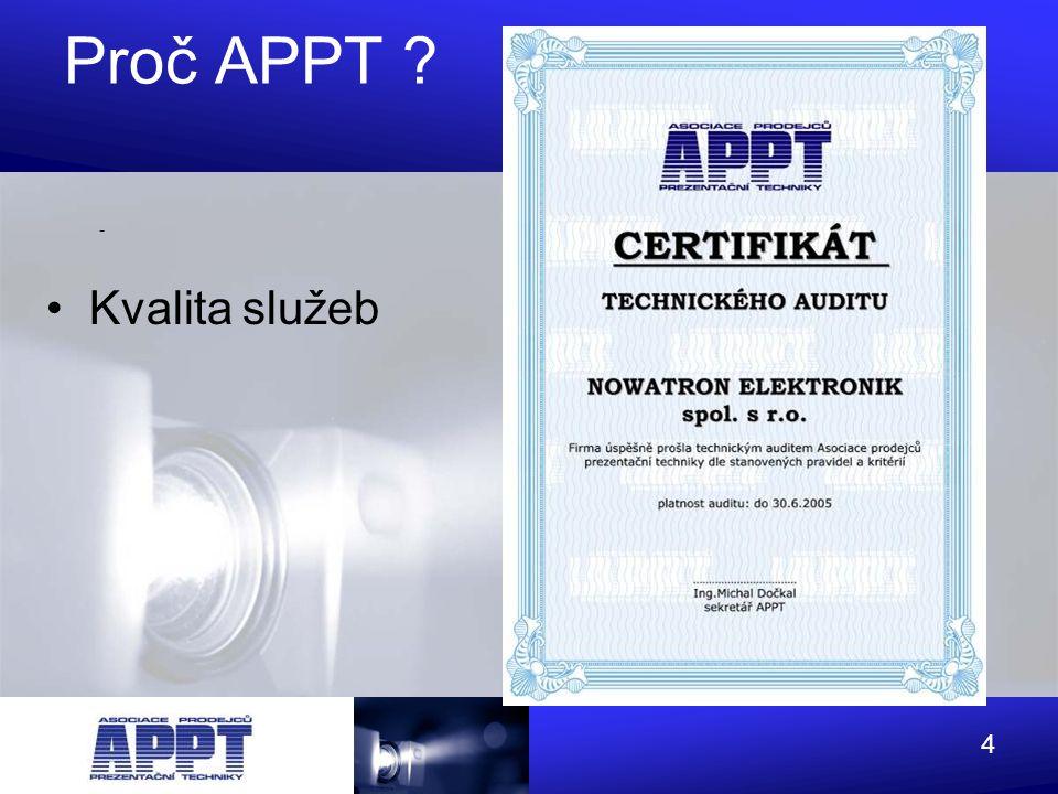 65 Asociace prodejců prezentační techniky Kontaktní osoba: Michal Dočkal, tel.: 224 352 114, e-mail: sekr@appt.cz www.appt.cz