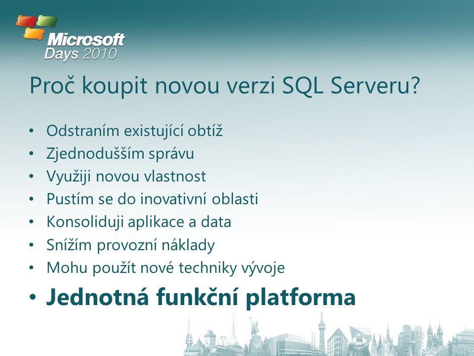 Proč koupit novou verzi SQL Serveru.